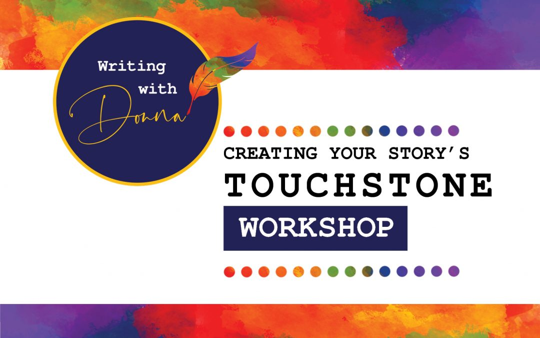 Touchstone Workshop- 2 Part Series
